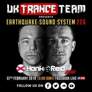 UkTranceTeam Pres. Earthquake Sound System 226 (Take Over By Hank & Reid)