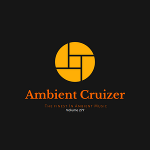 Ambient Cruizer Vol.277