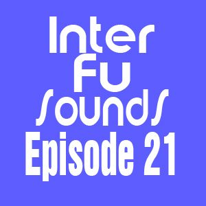 Javier Perez - Interfusounds Episode 21 (February 06 2011)