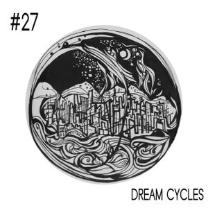 #27 Dream Cycles