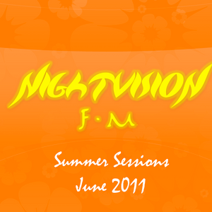 Nightvision FM: Summer Sessions: June 2011