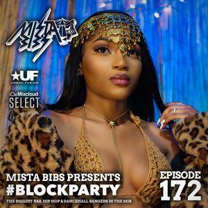 Mista Bibs - #Blockparty Episode 172 (Loski, Stormzy, Jack Harlow, Tory Lanez, Shenseea, Koomz)