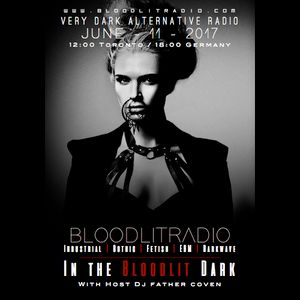 In The Bloodlit Dark! June-11-2017