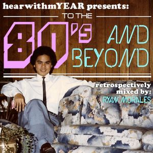 Hearwithm[year]: to the 80s and beyond (01.19.2012)