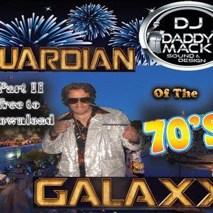 Gaurdian of 70's Galaxy 2016 PT II Rod DJ Daddy Mack(c).