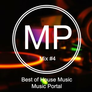 Best of House Music | Mix #4 | Music Portal