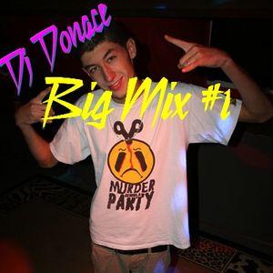 Dj Donace - BigMix #1 - Octobre 2012