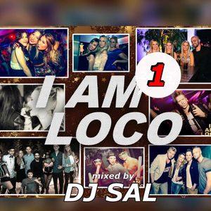 DJ SAL - I am LOCO (Warm up)