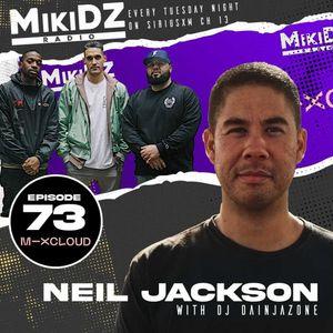 MikiDz Radio July 20th 2021 ft Neil Jackson & Dj Dainjazone