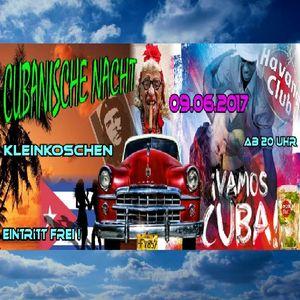 Dj Marc Stone - Club Cut 09.06.2017 Cubanische Nacht, Kleinkoschen