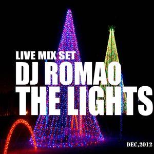 DJROMAO - LiveMixSet * THE LIGHTS Dec,2012