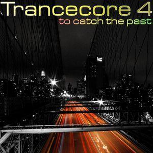 Trancecore 4 (2008-08-23)