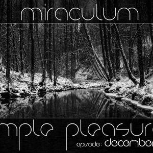 MiraculuM - Simple Pleasures 2011 December
