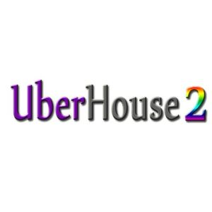UberHouse 2