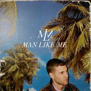 Man Like Me - Mixtape