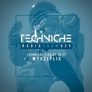 TRS029 Techniche Live: Myxzlplix 07.20.17