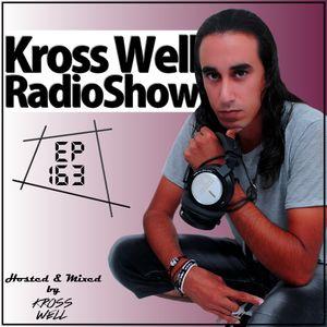 Kross Well RadioShow (Episode 163) 12.06.2017