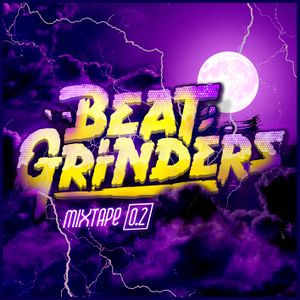 BEATGRINDERS MIXTAPE VOL 0.2