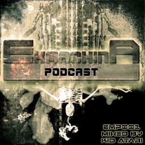 EMP001 Ex Machina Podcast ft. Kid Atari