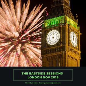 The Eastside Sessions - London Nov 2019