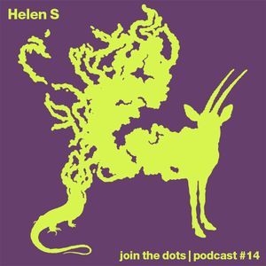 Join The Dots #14 // Helen S