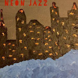 Neon Jazz - Episode 333 - 3.22.16