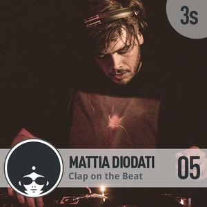 Mattia Diodati | Clap on the Beat Podcast 05 - 3rd Season
