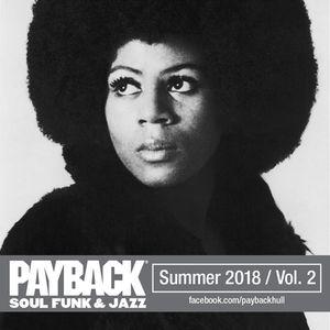 Payback Summer 2018 Part 2