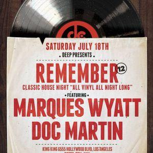 Marques Wyatt & Doc Martin Live REMEMBER 18.7.2015