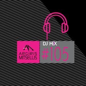 Argiris Mitsellis Presents Dj Mix #105