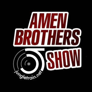 2009-07-08 Amen Brothers Show on Jungletrain.net