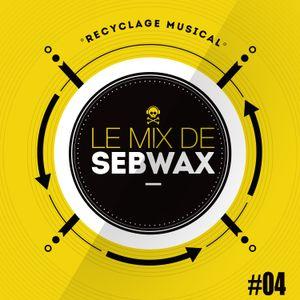 Le Mix de Sebwax #04 (janvier 2017)