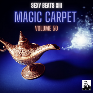 Magic Carpet Vol. 50 (Sexy Beats XIII) - Previews Only For Zouk My World Radio