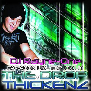 DJ Rayne-One (The Drop Thickenz)