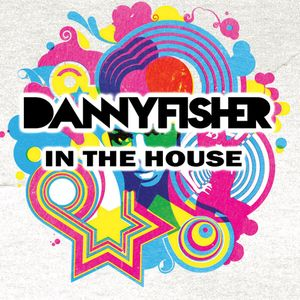 Danny Fisher In The House