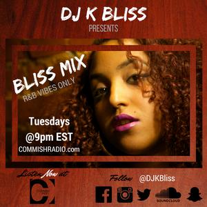 The Bliss Mix w/ DJ K Bliss part 4