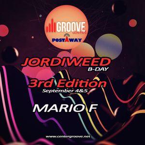 Mario F - Bday Jordiweed 3ª Edición @ Center Groove Radio 04.09.2014