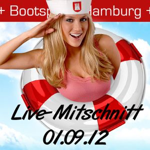 Bootsparty Hamburg 01.09.2012 LIVE-Mitschnitt