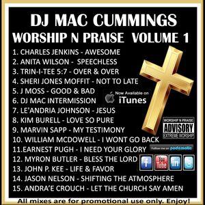 DJ Mac Cummings Worship N Praise Mix Volume 1