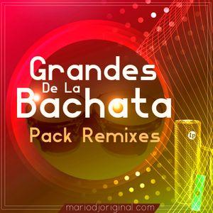 Demo Pack Remixes - Grandes de la Bachata By MarioDjOriginal