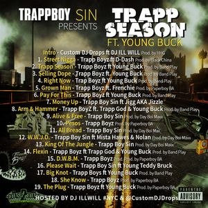 TrappBoy Sin - Trapp Season Mixtape ft #YoungBuck Hosted by @djillwill @CustomDJDrops