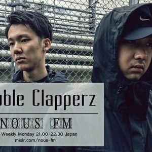 NOUS FM - Double Clapperz - 2016年2月8日放送分