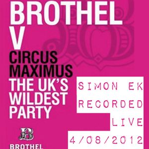 Simon EK Recorded Live at Brothel  Birmingham 04.08.12