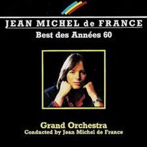 Jean Michel de France@Best Des Annees 60