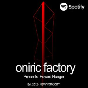 Oniric Factory Presents - Edvard Hunger