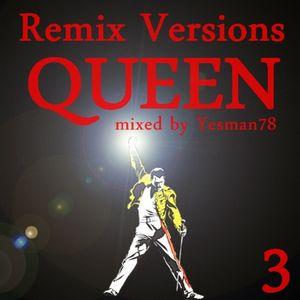 QUEEN vol.3 remix versions