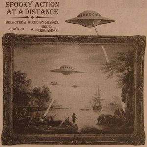 Spooky Action At A Distance (Edward & Hidden Persuaders)