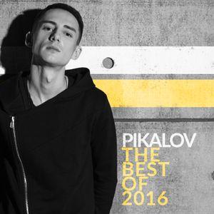 Pikalov - The Best Of 2016