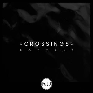 Crossings Podcast #016 - Criss Deeper