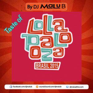 Taste Of LollaPalooza Brazil 2015